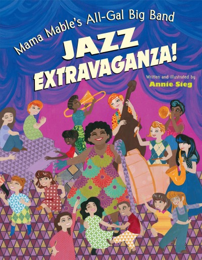 Cover of Mama Mable's All-Gal Big Band Jazz Extravaganza!