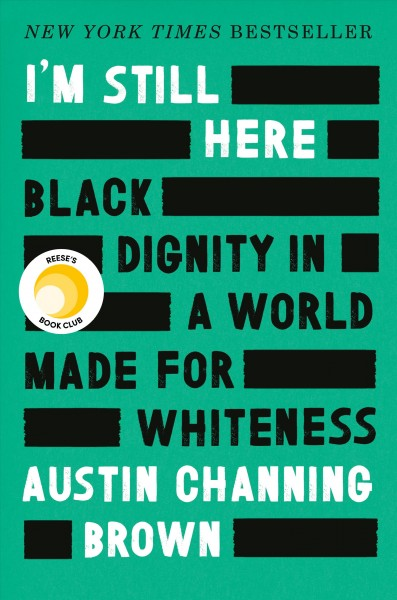 Cover of I'm Still Here: Black Dignity in a World Made For Whiteness