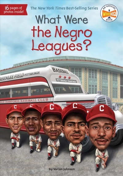 Cover of What Were the Negro Leagues?