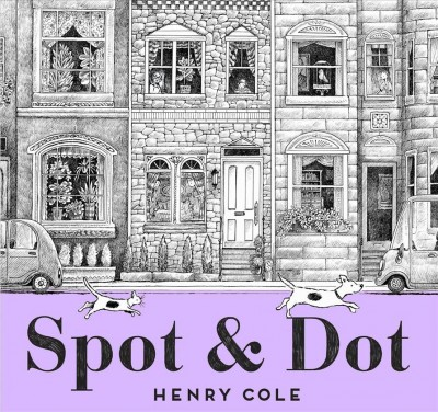 Cover of Spot and Dot