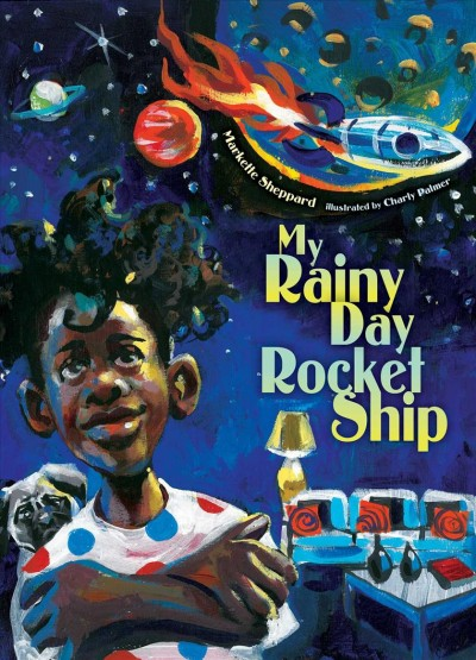 Cover of My Rainy Day Rocketship