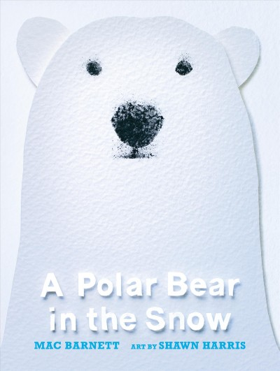 Cover of A Polar Bear in the Snow