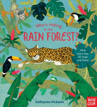 Cover of Who's Hiding in the Rainforest?