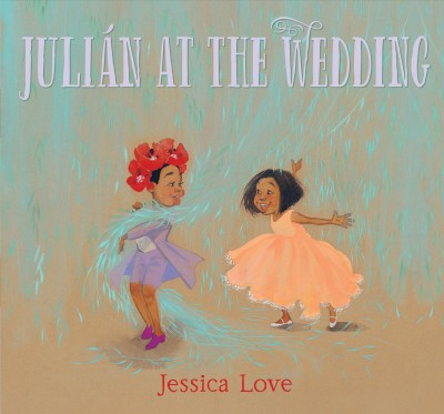 Cover of Julián at the Wedding