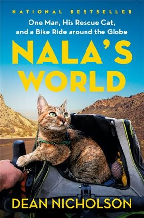 Cover of Nala's World: One Man, His Rescue Cat, and a Bike Ride Around the Globe