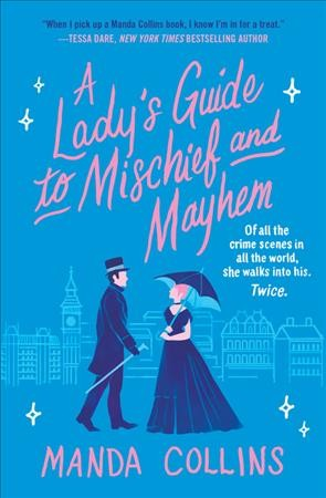 Cover of A Lady's Guide to Mischief and Mayhem