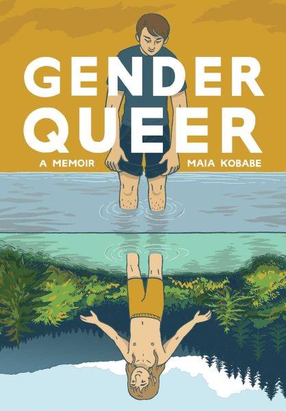 Cover of Gender Queer: A Memoir