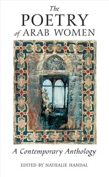 Cover of The Poetry of Arab Women: A Contemporary Anthology