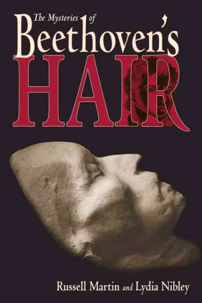 Cover of The Mysteries of Beethoven's Hair