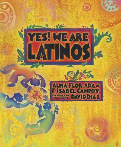 Cover of Yes! We Are Latinos