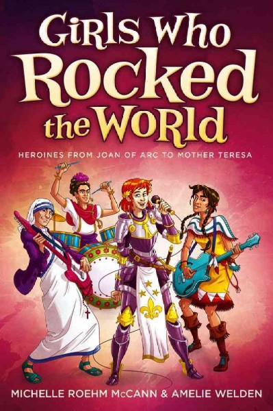 Cover of Girls Who Rocked the World
