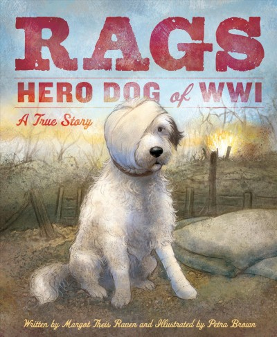 Cover of Rags: Hero Dog of WWI: A True Story