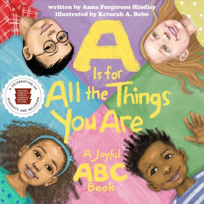 Cover of A is for All the Things You Are: A Joyful ABC Book