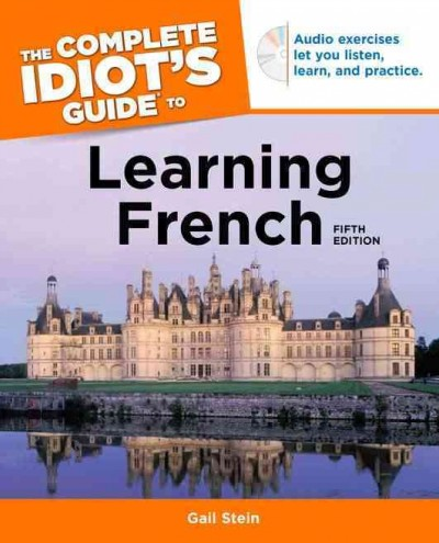 Cover of The Complete Idiot's Guide to Learning French