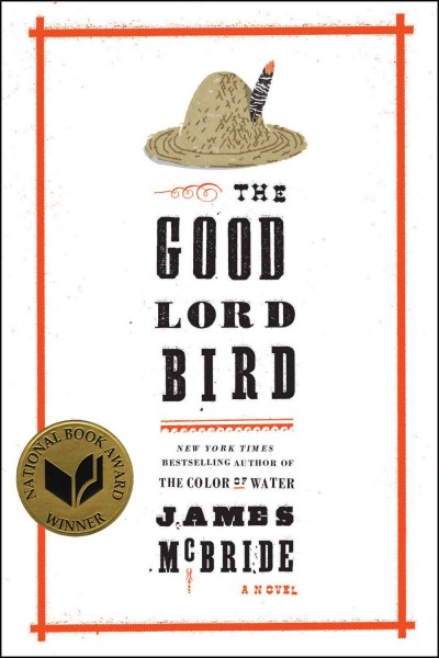 Cover of The Good Lord Bird: A Novel
