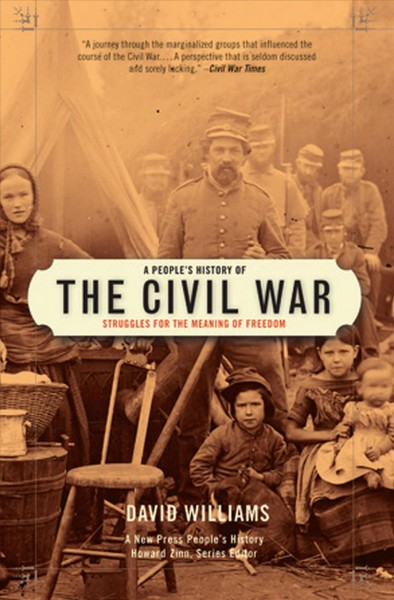 Cover of A People's History of the Civil War: Struggles for the Meaning of Freedom