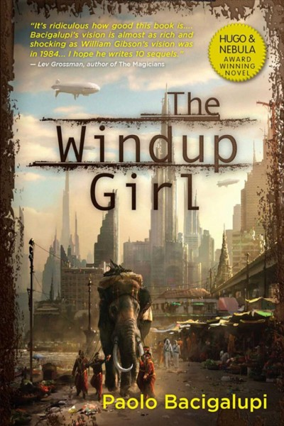 Cover of The Windup Girl