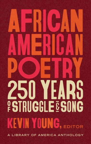 Cover of African American Poetry: 250 Years of Struggle and Song