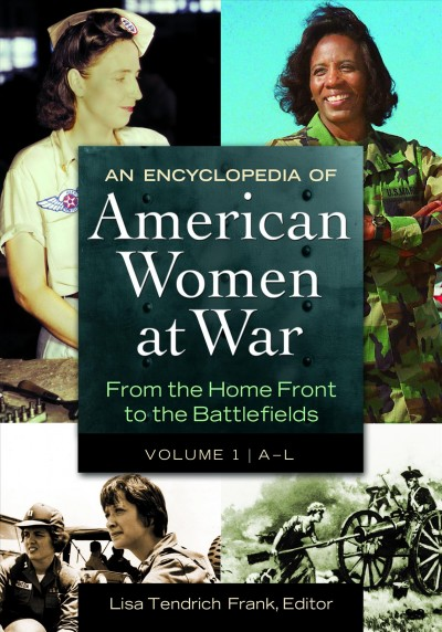 Cover of The Women of the American Revolution, An Encyclopedia of American Women at War