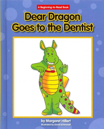 Cover of Dear Dragon Goes to the Dentist