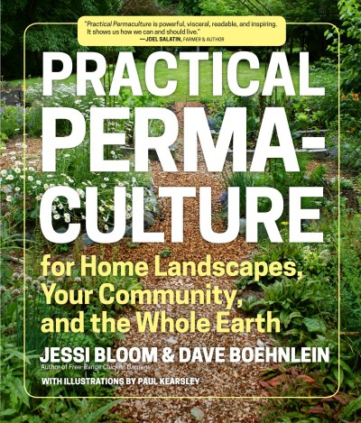 Cover of Practical Permaculture for Home Landscapes, Your Community, and the Whole Earth