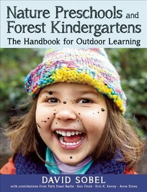Cover of Nature Preschools and Forest Kindergarten: The Handbook for Outdoor Learning