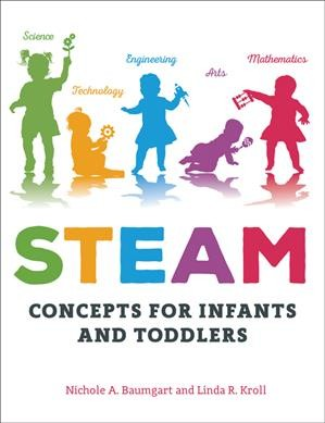 Cover of STEAM Concepts for Infants and Toddlers