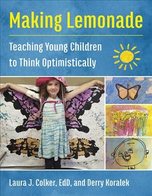 Cover of Making Lemonade: Teaching Young Children to Think Optimistically