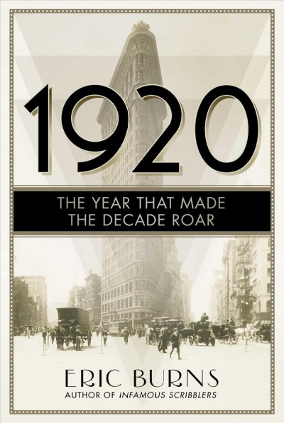 Cover of 1920: The Year That Made the Decade Roar