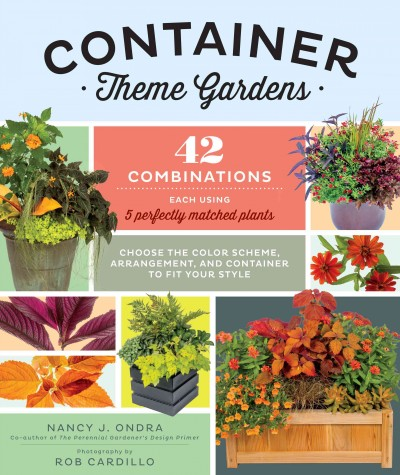 Cover of Container Theme Gardens: 42 Combinations, Each Using 5 Perfectly Matched Plants