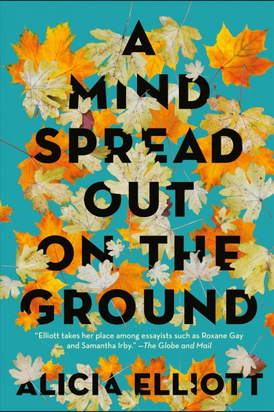 Cover of A Mind Spread Out on the Ground
