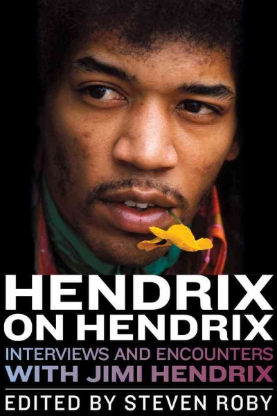 Cover of Hendrix on Hendrix: interviews and encounters with Jimi Hendrix