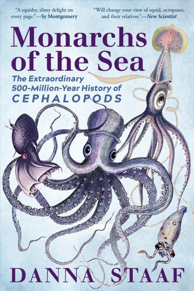 Cover of Monarchs of the Sea: The Extraordinary 500-Million-Year History of Cephalopods