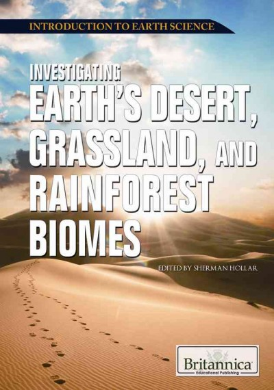 Cover of Investigating Earth's Desert, Grassland and Rainforest Biomes
