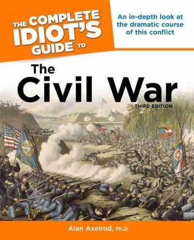 Cover of The Complete Idiot's Guide to the Civil War