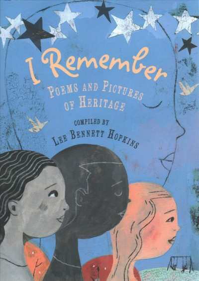 Cover of I Remember : Poems and Pictures of Heritage