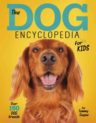 Cover of The Dog Encyclopedia for Kids