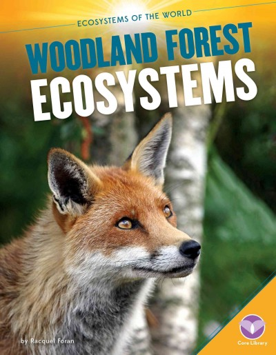 Cover of Woodland Forest Ecosystems