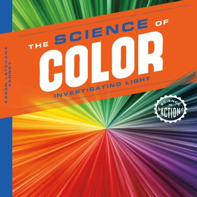 Cover of The Science of Color: Investigating Light