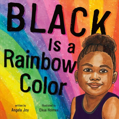 Cover of Black Is a Rainbow Color