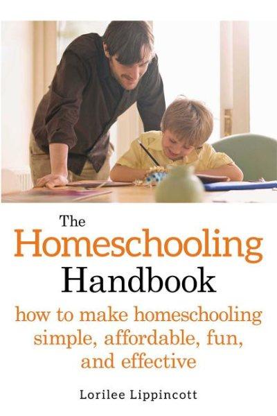 Cover of The Homeschooling Handbook