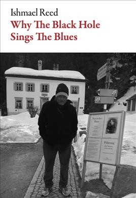 Cover of Why the Black Hole Sings the Blues, Poems, 2007-2020