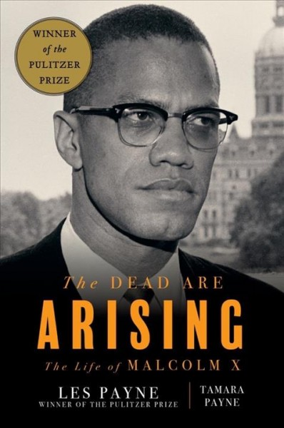 Cover of The Dead Are Arising: the Life of Malcolm X