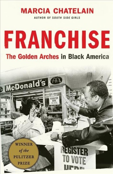 Cover of Franchise: The Golden Arches in Black America