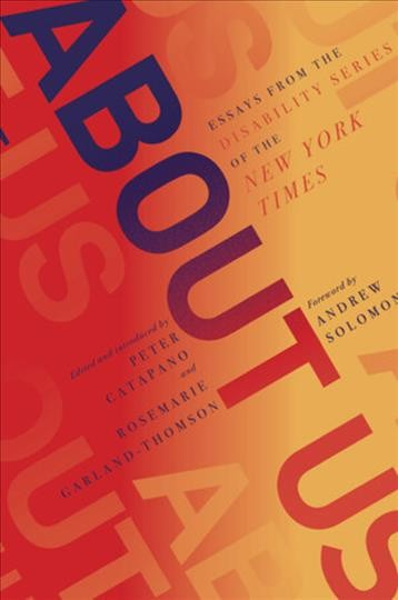 Cover of About Us: Essays from the Disability Series of the New York Times