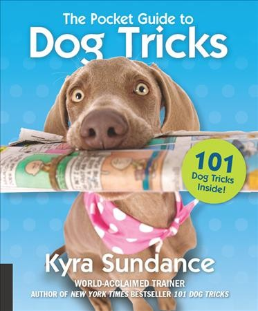 Cover of The Pocket Guide to Dog Tricks