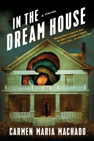 Cover of In the Dream House: A Memoir