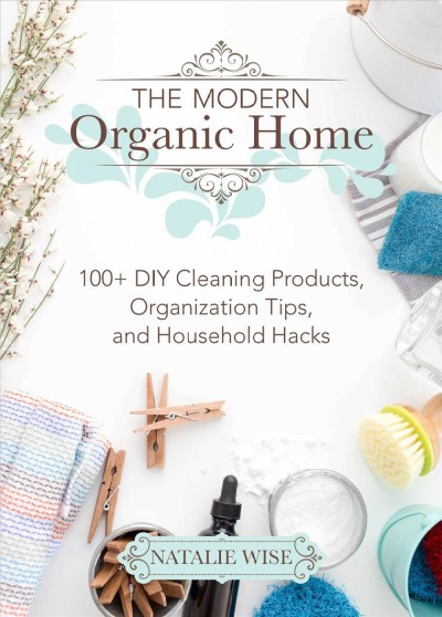 Cover of The Modern Organic Home