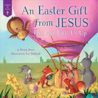 Cover of An Easter Gift From Jesus: His Love Lifts Us Up