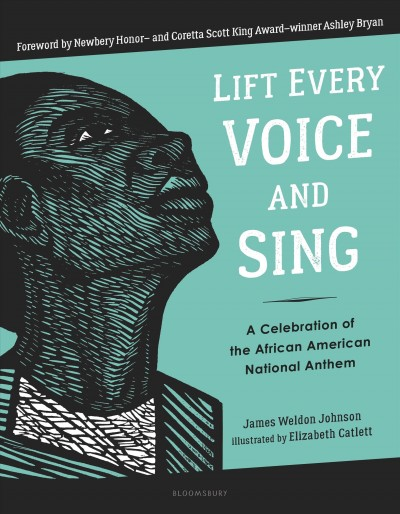 Cover of Lift every voice and sing : a celebration of the African American national anthem